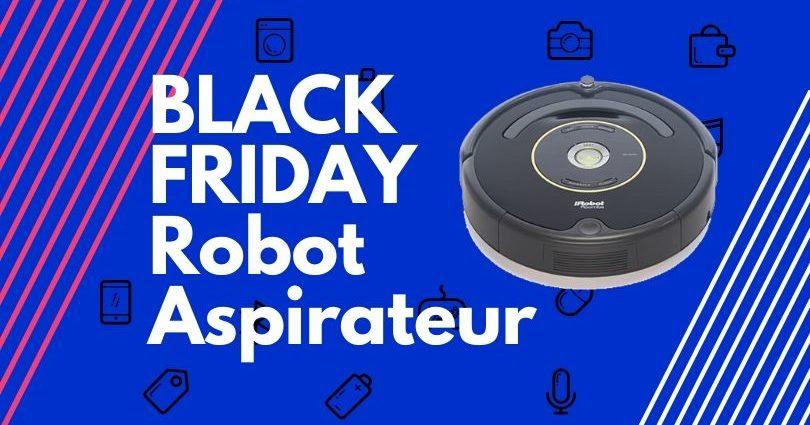 Black Friday 2020 : les aspirateurs robots Roomba à -45% - Home Robots